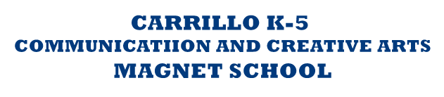 Carrillo K-5 Communication and Creative Arts Magnet School